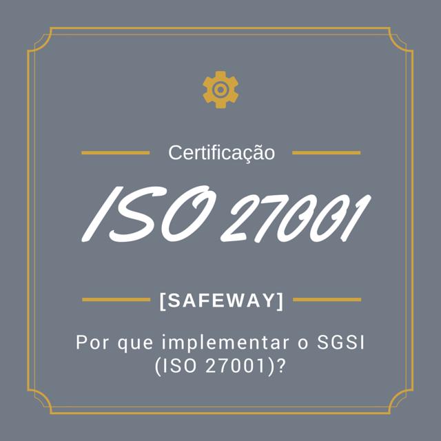 SGSI ISO 27001 Uma visao pragmatica